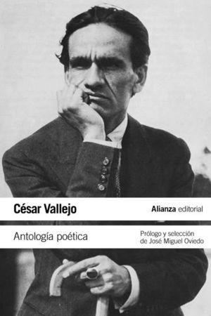 ANTOLOGIA POETICA / CESAR VALLEJO