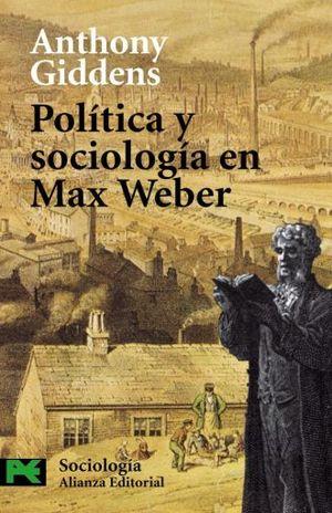 POLITICA Y SOCIOLOGIA EN MAX WEBER
