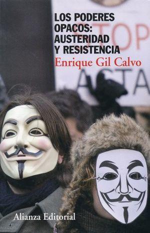 PODERES OPACOS AUSTERIDAD Y RESISTENCIA, LOS