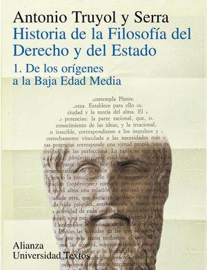 HISTORIA DE LA FILOSOFIA DEL DERECHO Y DEL ESTADO / TOMO 1