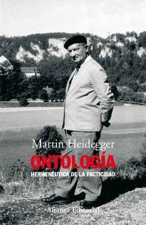 ONTOLOGIA. HERMENEUTICA DE LA FACTICIDAD / 2 ED.