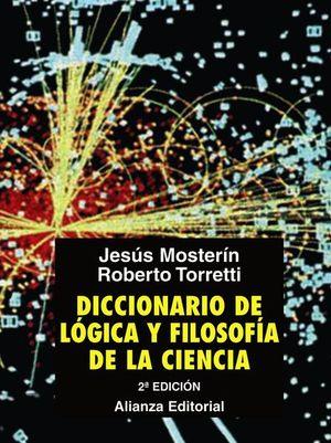 DICCIONARIO DE LOGICA Y FILOSOFIA DE LA CIENCIA / 2 ED.