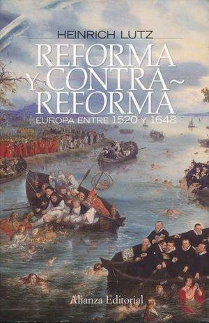 REFORMA Y CONTRAREFORMA. EUROPA ENTRE 1520 Y 1648 / 3 ED.