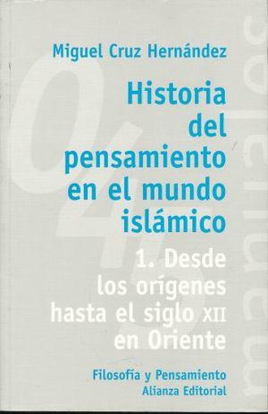 HISTORIA DEL PENSAMIENTO EN EL MUNDO ISLAMICO 1