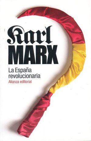 ESPAÑA REVOLUCIONARIA, LA