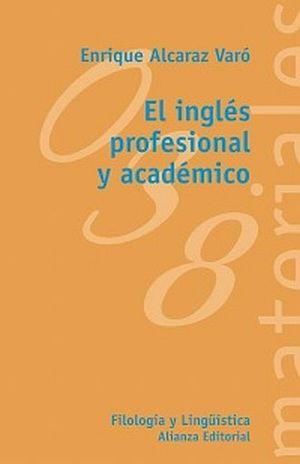 INGLES PROFESIONAL Y ACADEMICO, EL