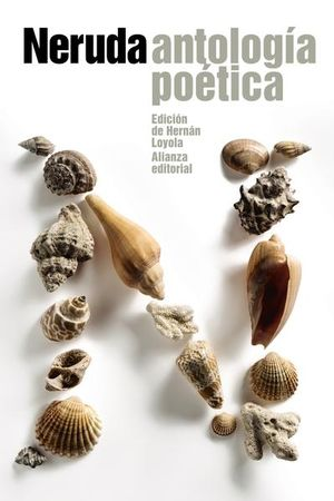 ANTOLOGIA POETICA / PABLO NERUDA