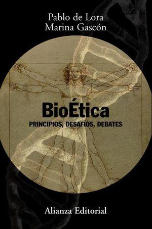 BIOETICA. PRINCIPIOS DESAFIOS DEBATES