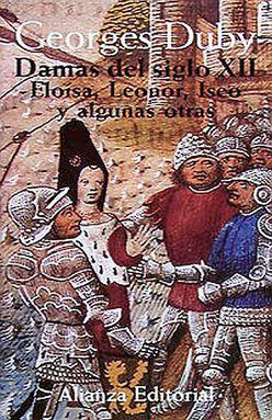 DAMAS DEL SIGLO XII. ELOISA LEONOR ISEO Y ALGUNAS OTRAS / TOMO 1