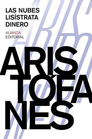 NUBES, LAS / LISISTRATA / DINERO