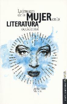 IMAGEN DE LA MUJER EN LA LITERATURA OCCIDENTAL, LA
