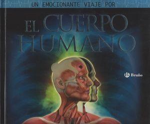 Un emocionante viaje por … El Cuerpo Humano / pd.