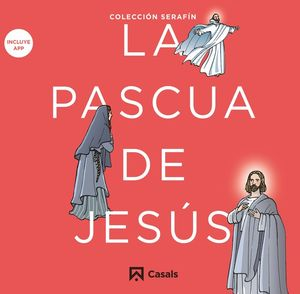 La Pascua de Jesús