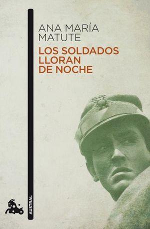 SOLDADOS LLORAN DE NOCHE, LOS