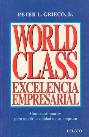 WORLD CLASS. EXCELENCIA EMPRESARIAL