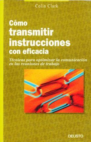 COMO TRANSMTIR INSTRUCCIONES CON EFICACIA