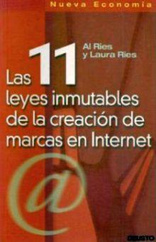 11 LEYES INMUTABLES DE LA CREACION DE MARCAS EN INTERNET, LAS