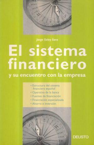 SISTEMA FINANCIERO Y SU ENCUENTRO EN LA EMPRESA, EL