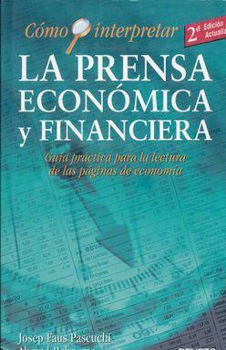 COMO INTERPRETAR LA PRENSA ECONOMICA Y FINANCIERA