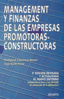 MANAGEMENT Y FINANZAS DE LA EMPRESAS PROMOTORAS CONSTRUCTORAS / 3 ED.
