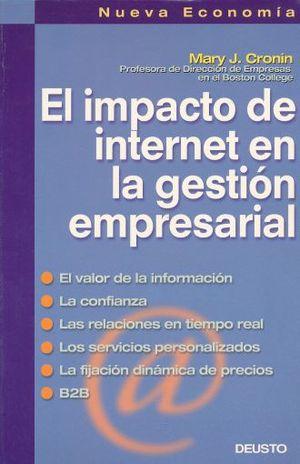 IMPACTO DE INTERNET EN LA GESTION EMPRESARIAL, EL