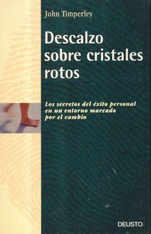 DESCALZO SOBRE CRISTALES ROTOS