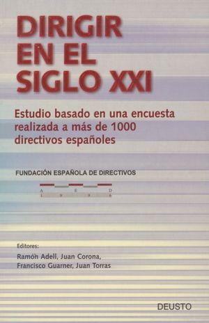 DIRIGIR EN EL SIGLO XXI