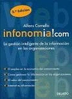 INFONOMIA.COM. LA GESTION INTELIGENTE DE LA INFORMACION EN LAS ORGANIZACIONES / 2 ED.