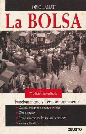BOLSA, LA. FUNCIONAMIENTO Y TECNICAS PARA INVERTIR