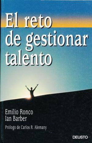 RETO DE GESTIONAR TALENTO, EL