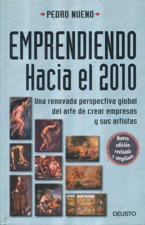 EMPRENDIENDO HACIA EL 2010 / PD.
