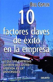 10 FACTORES CLAVES DE EXITO EN LA EMPRESA