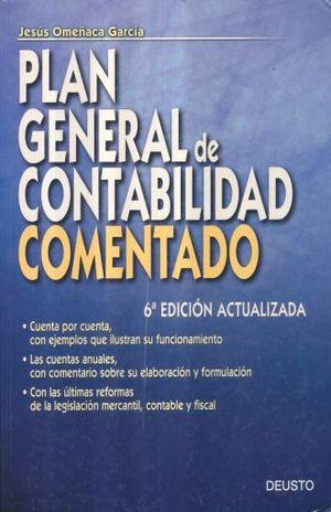 PLAN GENERAL DE CONTABILIDAD COMENTADO / 6 ED.
