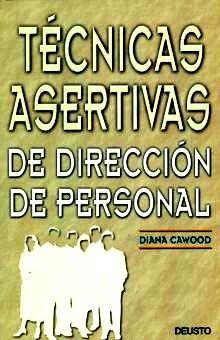 TECNICAS ASERTIVAS DE DIRECCION DE PERSONAL