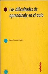 DIFICULTADES DE APRENDIZAJE EN EL AULA, LAS
