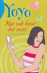 MAS VALE BESAR DOS VECES / EL MUNDO DE YOYO
