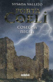 PORTA COELI II. COSECHA NEGRA / PD.