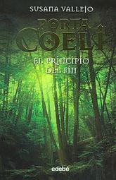 PORTA COELI III. EL PRINCIPIO DEL FIN / PD.