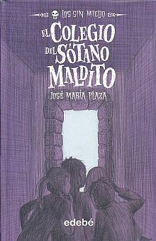 COLEGIO DEL SOTANO MALDITO, EL / PD.