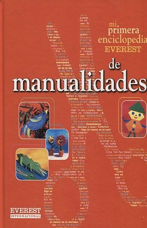 MI PRIMERA ENCICLOPEDIA EVEREST DE MANUALIDADES / PD.