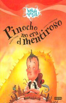 PINOCHO NO ERA EL MENTIROSO / PD.