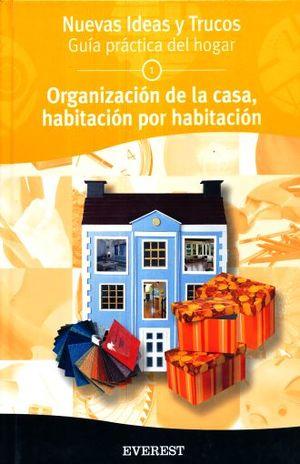 ORGANIZACIONDE LA CASA HABITACION POR HABITACION / PD.