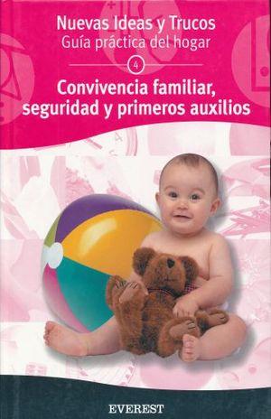 CONVIVENCIA FAMILIAR SEGURIDAD Y PRIMEROS AUXILIOS / PD.