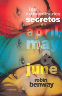 EXTRAORDINARIOS SECRETOS DE APRIL MAY Y JUNE, LOS
