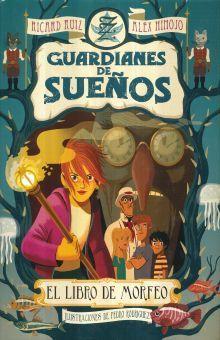 GUARDIANES DE SUEÑOS. EL LIBRO DE MORFEO / PD.