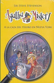 AGATHA MISTERY. A LA CAZA DEL TESORO EN NUEVA YORK