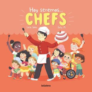Hoy seremos... Chefs / pd.