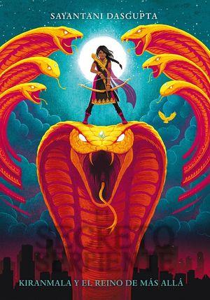 Kiranmala y el reino de más allá. El secreto de la serpiente