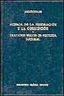 ACERCA DE LA GENERACION Y LA CORRUPCION / TRATADOS BREVES DE HISTORIA NATURAL / PD.