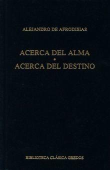 ACERCA DEL ALMA. ACERCA DEL DESTINO / PD.